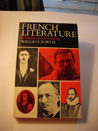 9780133311730: French Literature: Its History and Meaning