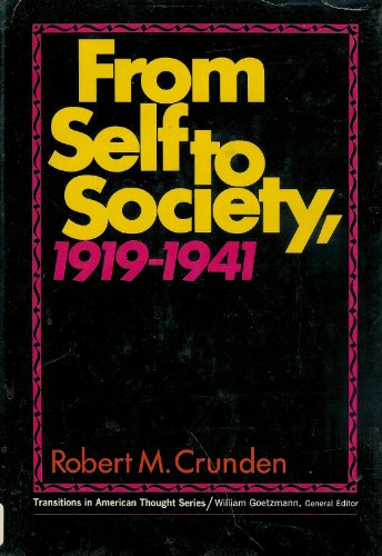 9780133314212: From Self to Society: Transitions in American Thought (Transitions in American thought series)