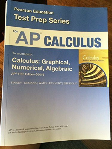 9780133314588: ADVANCED PLACEMENT CALCULUS TEST PREP SERIES: CALCULUS GRAPHICAL NUMERICAL ALGEBRAIC FIFTH EDITION