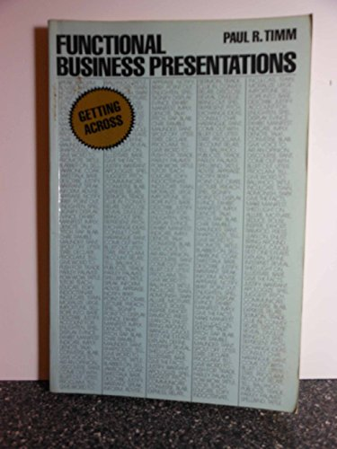 9780133314700: Functional Business Presentations: Getting Across