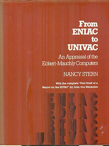 9780133315059: From Eniac to Univac: Appraisal of the Eckert-Mauchly Computers