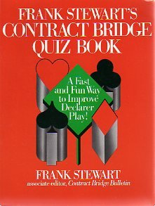 Frank Stewart's Contract Bridge Quiz Book (9780133315882) by Frank Stewart