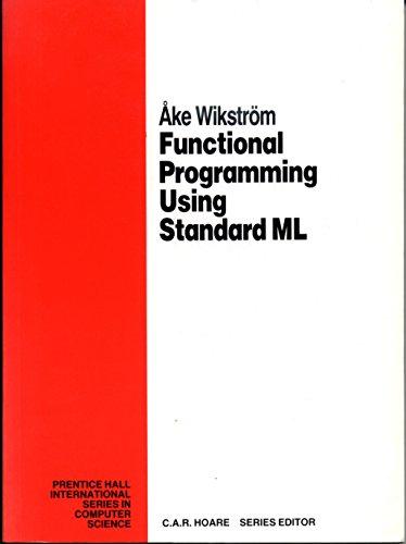 9780133316612: Functional Programming Using Standard Ml (Prentice Hall International Series in Computer Science)