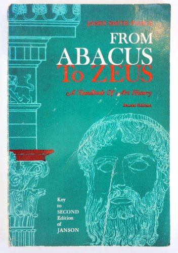 9780133316865: From Abacus to Zeus: A Handbook of Art History