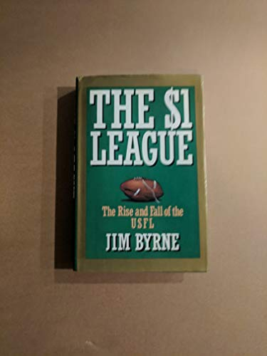 9780133317602: One Dollar League: Rise and Fall of the United States Football League
