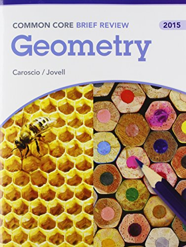 9780133317800: BRIEF REVIEW MATH 2015 COMMON CORE GEOMETRY STUDENT EDITION GRADE 9/12