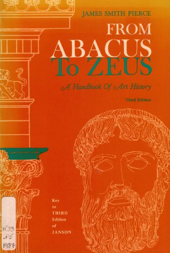 9780133317947: From Abacus to Zeus: A Handbook of Art History