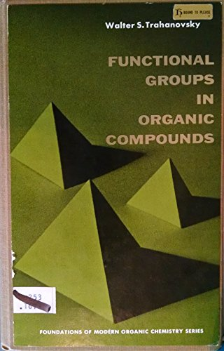 9780133319675: Functional Groups in Organic Compounds
