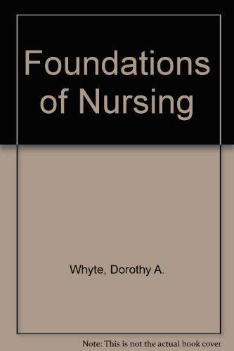 9780133319910: Foundations of Nursing