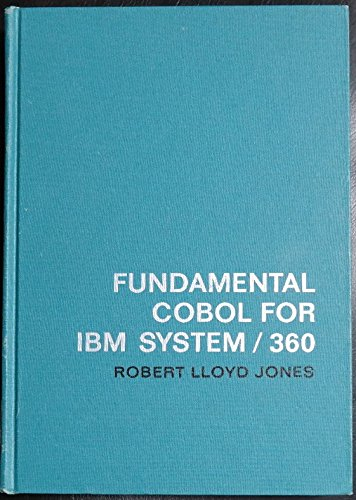 Fundamental Cobol for I.B.M. System/360: Jones, Reginald L.