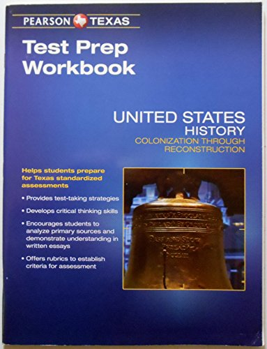 9780133321814: Pearson Texas United States History: Colonization Through Reconstruction Grade 8 Test Prep Workbook