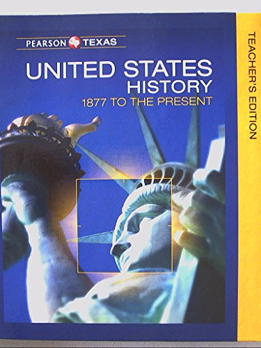Pearson Texas, United States History 1877 To
