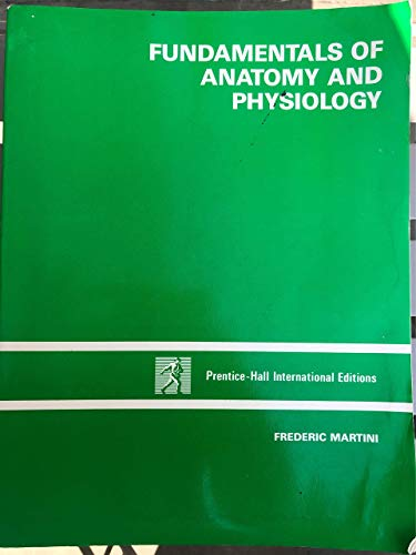 9780133326024: Fundamentals of Anatomy and Physiology