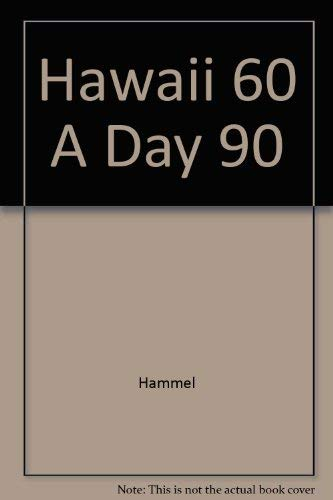 9780133326512: Hawaii 60 A Day 90