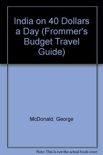 9780133329582: India on 40 Dollars a Day (Frommer's Budget Travel Guide)