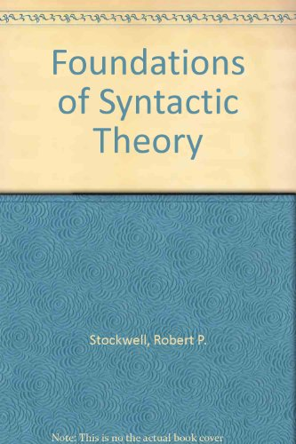 9780133329742: Foundations of Syntactic Theory
