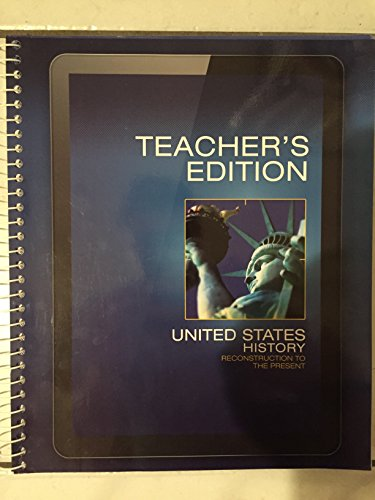 United States History Reconstruction To The Present Teacher's Edition: Emma J. ...