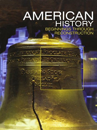 9780133332605: MIDDLE GRADES AMERICAN HISTORY 2016 BEGINNINGS THROUGH RECONSTRUCTION   STUDENT EDITION GRADE 8