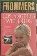9780133333374: Los Angeles with Kids (Frommer's Family Travel Guides)