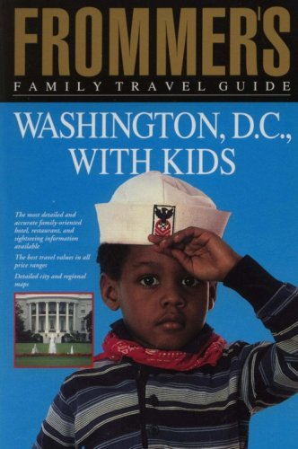 9780133333602: Frommer's Family Travel Guide Washington, D.C., With Kids (Frommer's Family Travel Guides)