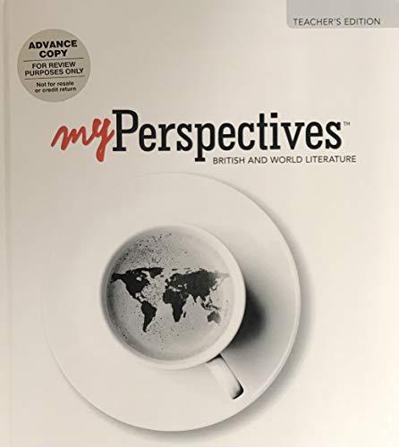 My Perspectives: British and World Literature, Teacher's Edition, Grade 12, Units 1-6, ...