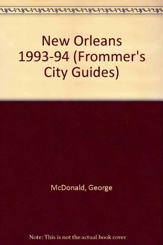 9780133338737: New Orleans 1993-94 (Frommer's City Guides)