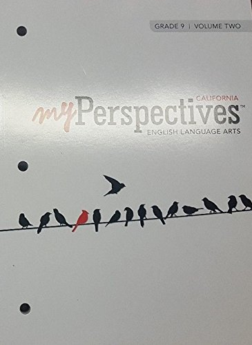 California My Perspectives English Language Arts, Grade 9, Volume Two (paperback): Pearson