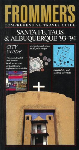 9780133340952: Santa Fe, Taos and Albuquerque 1993-1994 (Frommer's City Guides)