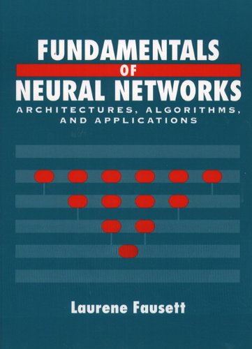 9780133341867: Fundamentals of Neural Networks: Architectures, Algorithms And Applications