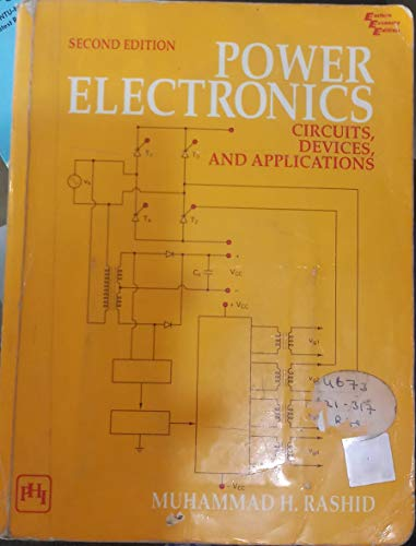 Power Electronics: Circuits, Devices, and Applications: International: Rashid, Muhammad H.