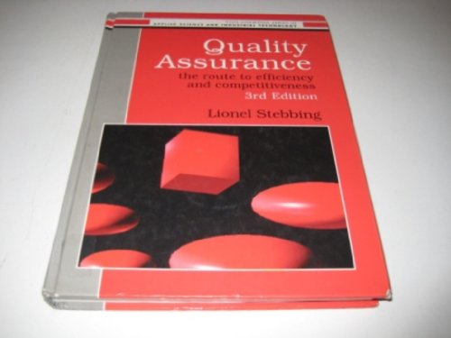 9780133345599: Quality Assurance: The Route to Efficiency and Competitiveness (Ellis Horwood Series in Applied Science and Industrial Technology)