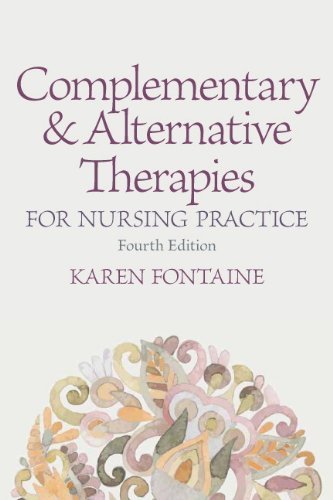 9780133346503: Complementary and Alternative Therapies for Nursing Practice