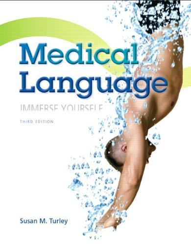 Medical Language (3rd Edition): Turley MA BSN