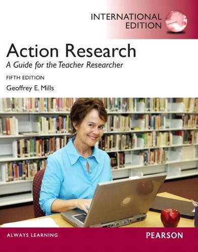 9780133347371: Action Research: A Guide for the Teacher Researcher
