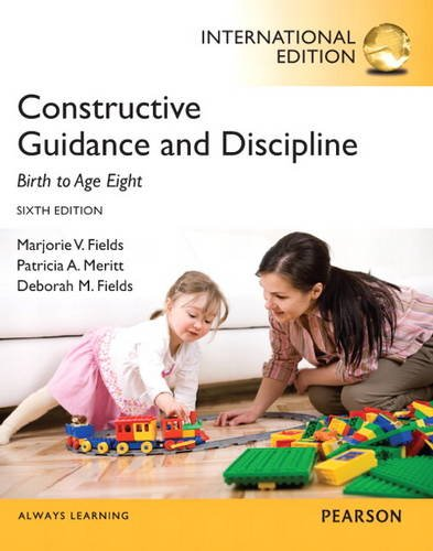 9780133347388: Constructive Guidance and Discipline: Birth to Age Eight