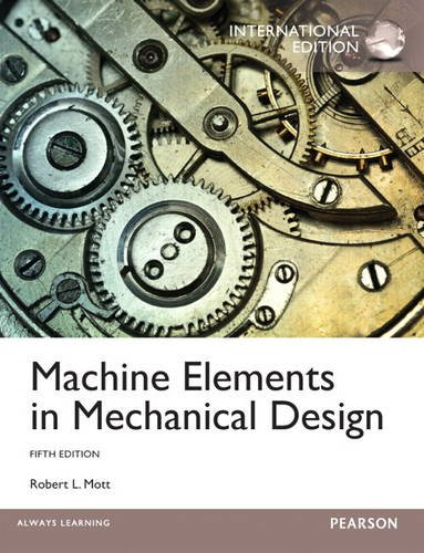 9780133349078: Machine Elements in Mechanical Design