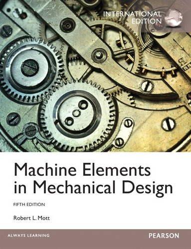 9780133349078: Machine Elements in Mechanical Design