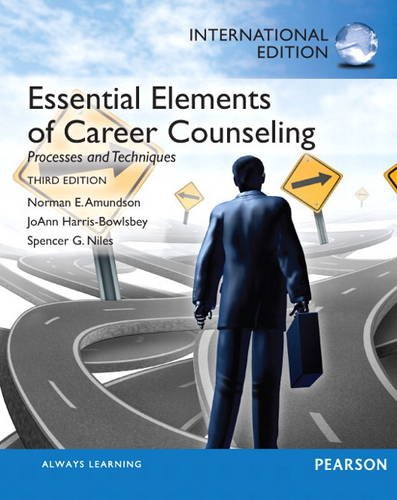 9780133349092: Essential Elements of Career Counseling: Processes and Techniques