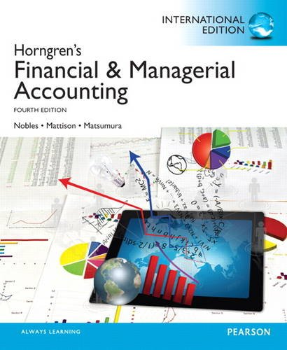 9780133349153: Horngren's Financial & Managerial Accounting: International Edition