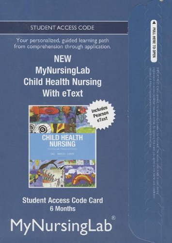 9780133350395: NEW MyNursingLab with Pearson eText -- Access Card -- for Child Health Nursing (6 month access)