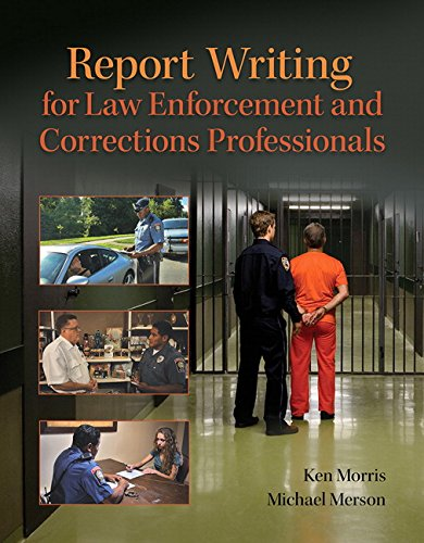 9780133350456: Report Writing for Law Enforcement and Corrections Professionals