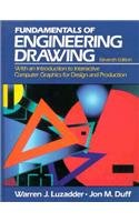 9780133350500: The Fundamentals of Engineering Drawing: With an Introduction to Interactive Computer Graphics for Design and Production