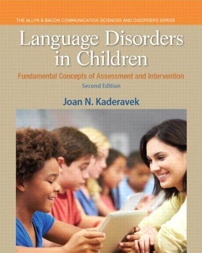 Language Disorders in Children: Fundamental Concepts of: Kaderavek, Joan N.