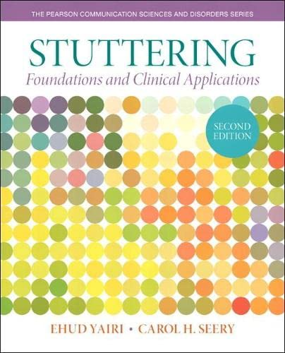 9780133352047: Stuttering: Foundations and Clinical Applications (Pearson Communication Sciences & Disorders)
