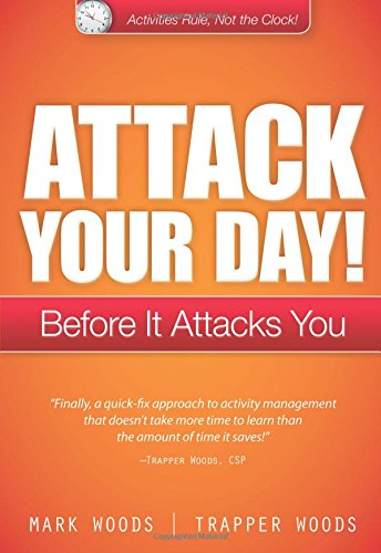 9780133352856: Attack Your Day!: Before it Attacks You
