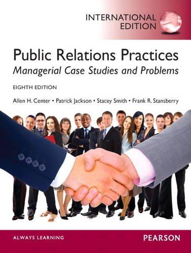Public Relations Practices: Center, Allen H,