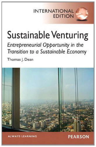 9780133354065: Sustainable Venturing: Entrepreneurial Opportunity in the Transition to a Sustainable Economy