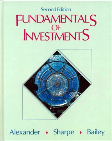 Fundamentals of Investments: Gordon J. Alexander,