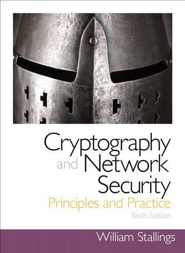 Cryptography and Network Security: Principles and Practice: Stallings, William