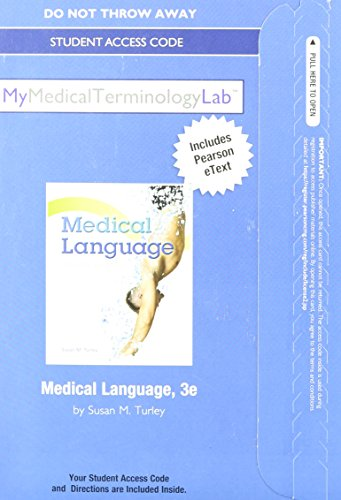 9780133355727: NEW MyMedicalTerminologyLab with Pearson eText -- Access Card -- for Medical Language